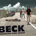 Anime Limited Acquires Beck: Mongolian Chop Squad