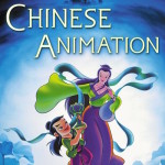 Chinese Animation: Book Review
