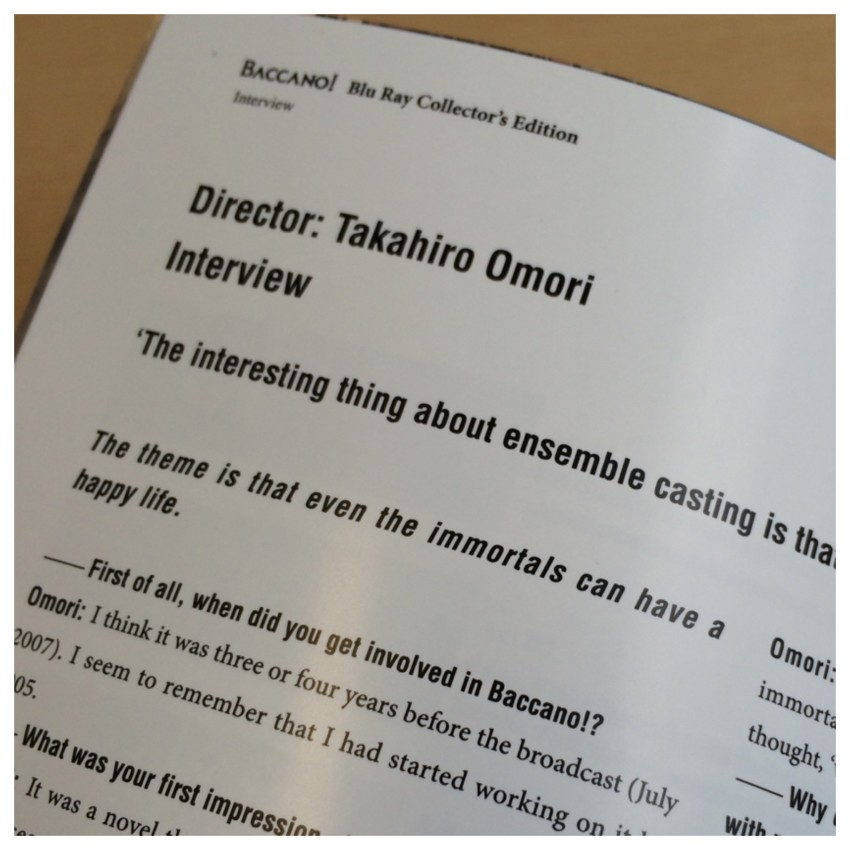There's an interview with the director, Takahiro Omori in the booklet.