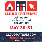 Introducing: Cloud Matsuri