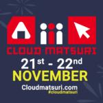 5 Reasons to join us at Cloud Matsuri this weekend